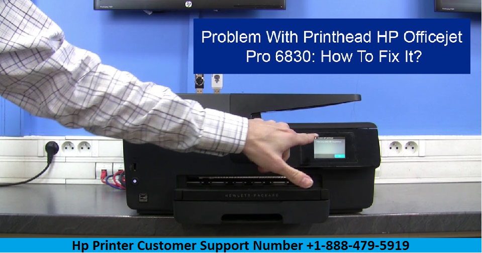 HP officejet pro 6830 problem with printhead