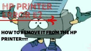Fix HP printer error e2
