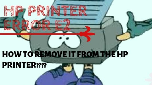 Fix HP printer error e2