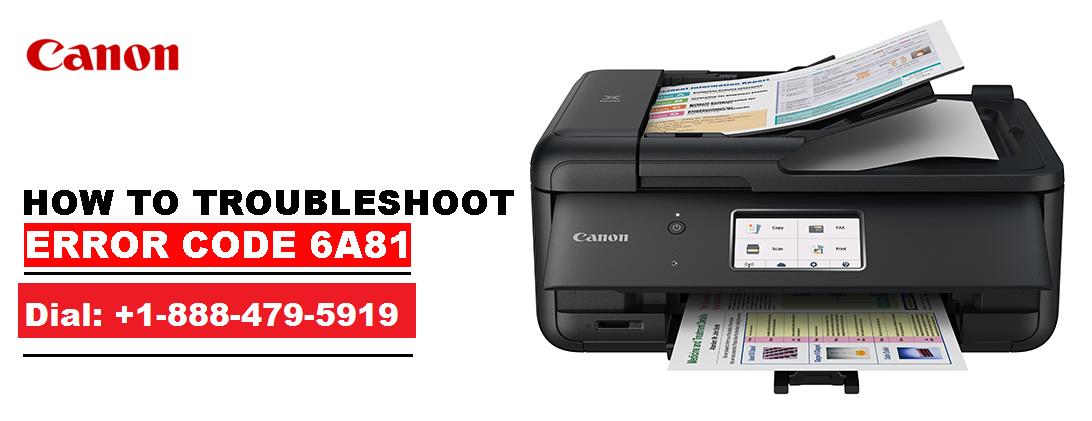 Canon Printer error 6A81