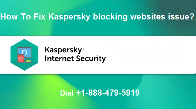 How To Fix Kaspersky blocking websites