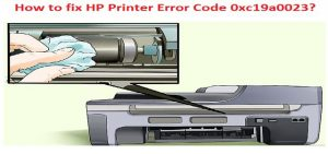 HP Printer Error Code 0xc19a0023