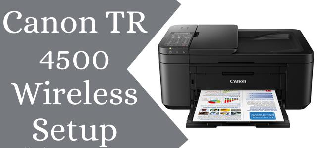 Canon printer tr4500 setup