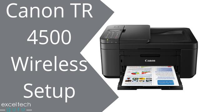 Canon printer tr 4500 setup