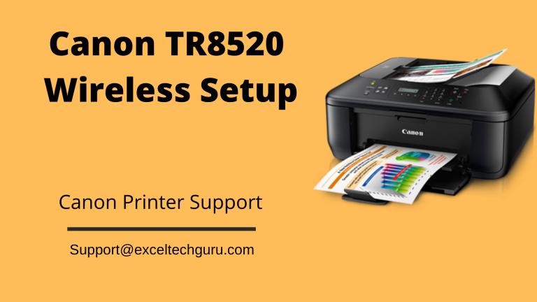 Canon TR8520 Wireless Setup
