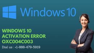 WINDOWS 10 ACTIVATION ERROR OXC004C003
