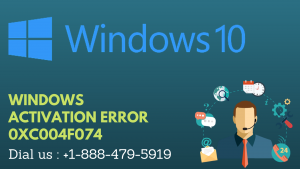 WINDOWS ACTIVATION ERROR 0XC004F074