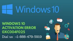Windows 10 Activation Error 0xc004f025