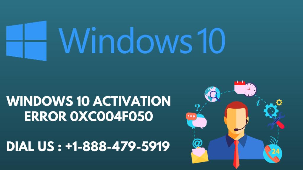 Windows 10 activation error 0xC004F050.