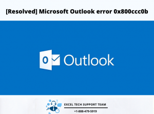 Microsoft Outlook error 0x800ccc0b-Exceltechguru