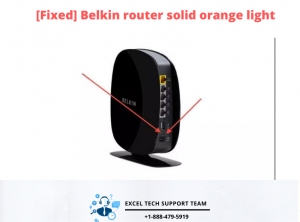 Belkin router solid orange light-Exceltechguru