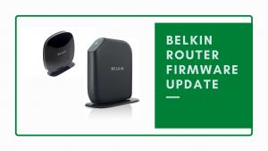 Belkin Router Firmware update - Blog Banner