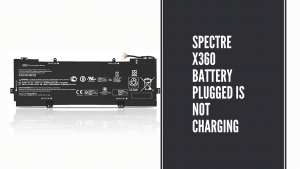 Spectre x360 battery plugged is not charging