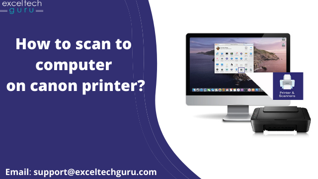 Canon printer how to scan to computer