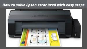 solve epson error 0xe8
